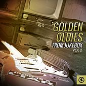 Play & Download Golden Oldies from Jukebox, Vol. 2 by Various Artists | Napster