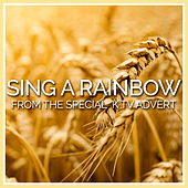 Play & Download Sing a Rainbow (From the Kellogg's Special K