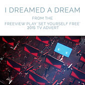 Play & Download I Dreamed a Dream (From the Freeview Play