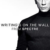 Play & Download Writing's on the Wall (From