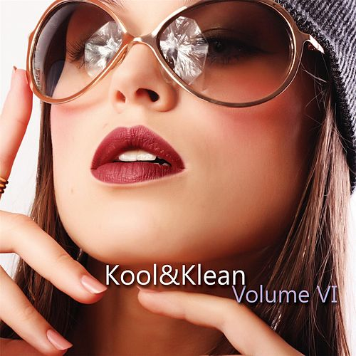 Play & Download Volume VI by Kool&Klean | Napster