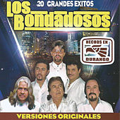 Play & Download 20 Grandes Exitos by Los Bondadosos | Napster