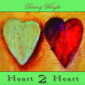 Heart 2 Heart by Danny Wright