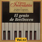 Play & Download Clásicos Inolvidables Vol. 53, El Genio de Beethoven by Various Artists | Napster
