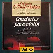 Clásicos Inolvidables Vol. 52, Conciertos para Violín by Various Artists