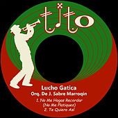 Play & Download No Me Hagas Recordar (No Me Platiques) by Lucho Gatica | Napster