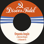 Play & Download Quiereme Siempre by Orquesta Aragón | Napster