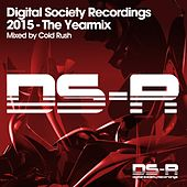 Digital Society Recordings 2015 - The Yearmix - EP by Various Artists