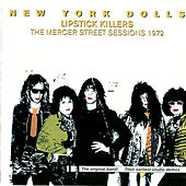 Play & Download Lipstick Killers by New York Dolls | Napster