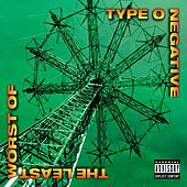 The Least Worst Of by Type O Negative