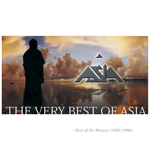 Play & Download The Very Best Of Asia by Asia | Napster