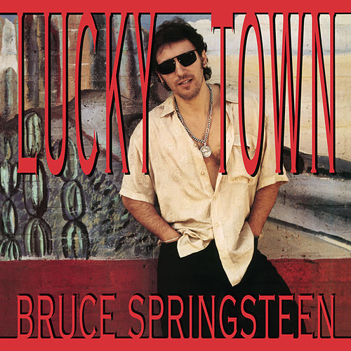 Play & Download Lucky Town by Bruce Springsteen | Napster