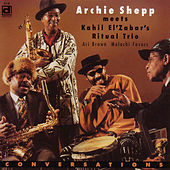 Play & Download Conversations by Archie Shepp | Napster