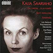 Play & Download Saariaho: Du Cristal; ...À La Fumée; Sept Papillons; Nymphéa by Various Artists | Napster