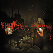 Play & Download Murder The Dance by Bleed The Sky | Napster