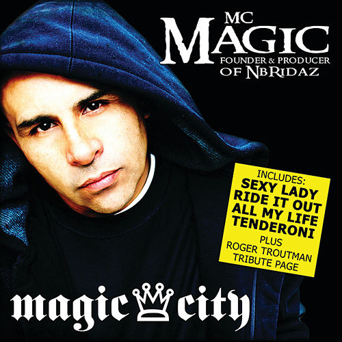 Play & Download Magic City by MC Magic | Napster