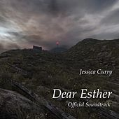 Dear Esther (Original Game Soundtrack) by Jessica Curry