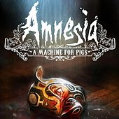 Play & Download Amnesia: A Machine for Pigs (Original Game Soundtrack) by Jessica Curry | Napster