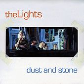 Play & Download Dust and Stone by The Lights | Napster