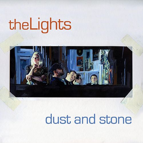 Dust and Stone by The Lights