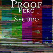 Play & Download Pero Seguro by Proof | Napster