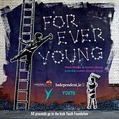 Forever Young: The Windmill Lane Sessions by Various Artists