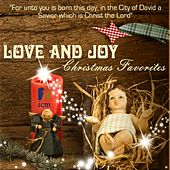 Love and Joy (Christmas Favorites) by Various Artists