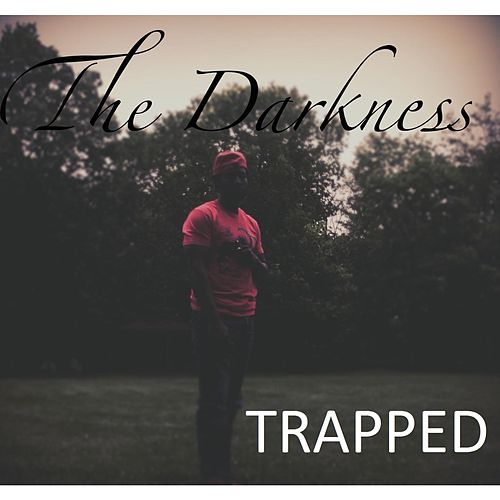 Play & Download Trapped by The Darkness | Napster