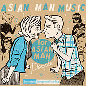 Play & Download Asian Man Music for Asian Man People Vol. 1 by Various Artists | Napster