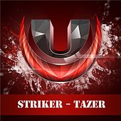 Play & Download Tazer by Striker | Napster