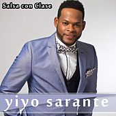Play & Download Salsa con Clase by Yiyo Sarante | Napster