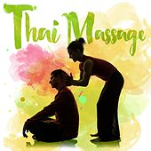 Play & Download Thai Massage by Various Artists | Napster