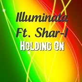 Play & Download Holding On by Illuminata | Napster