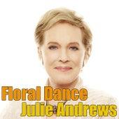 Floral Dance by Julie Andrews