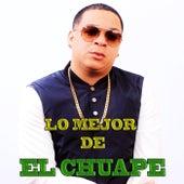 Lo Mejor de El Chuape by El Chuape