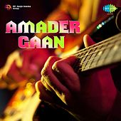Play & Download Amader Gaan by Various Artists | Napster