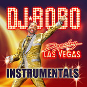 Play & Download Dancing Las Vegas-Instrumentals by DJ Bobo | Napster
