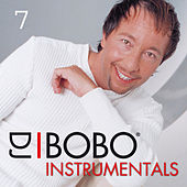 Play & Download DJ Bobo Instrumentals, Pt. 7 by DJ Bobo | Napster
