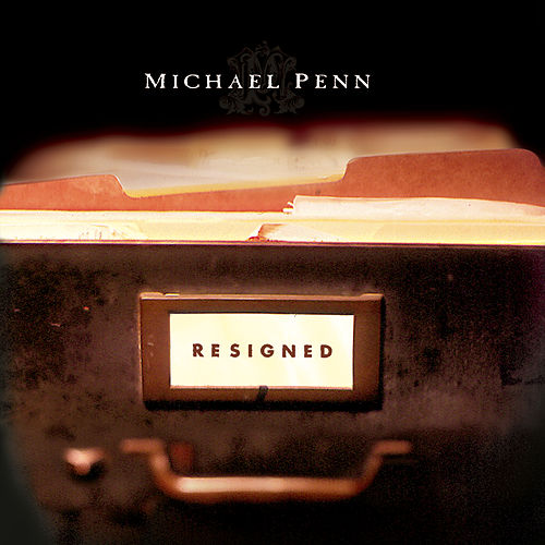 Play & Download Resigned by Michael Penn | Napster