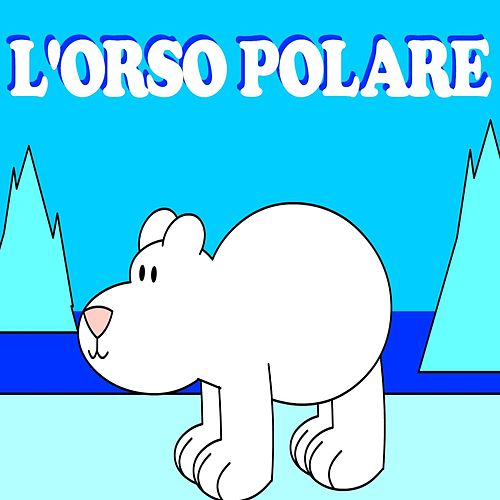 Play & Download L'orso polare by Teddy | Napster