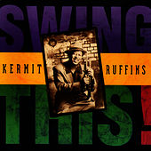 Play & Download Swing This by Kermit Ruffins | Napster
