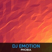 Play & Download Phobia by DJ E Motion | Napster