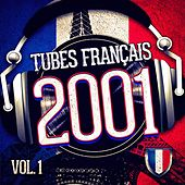 Play & Download Tubes français 2001, Vol. 1 by DJ Hits | Napster