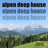 Alpen Deep House 3 by Various Artists