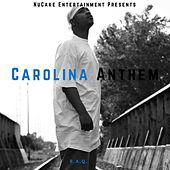 Play & Download Carolina Anthem by Raq | Napster