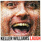 Play & Download Laugh by Keller Williams | Napster