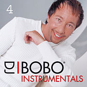 Play & Download DJ Bobo Instrumentals, Pt. 4 by DJ Bobo | Napster