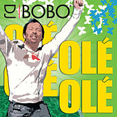 Play & Download Olé Olé by DJ Bobo | Napster