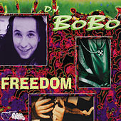 Play & Download Freedom by DJ Bobo | Napster