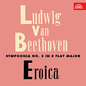 Play & Download Beethoven:  Symphonia No. 3 Eroica, Die Geschöpfe des Prometheus by Prague Chamber Orchestra | Napster